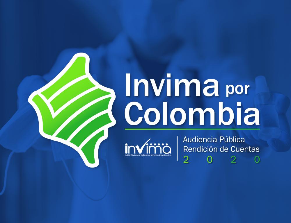 Invima por Colombia invita a la Audiencia Pública de Rendición de Cuentas vigencia 2020
